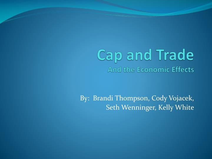 cap and trade and the economic effects n.