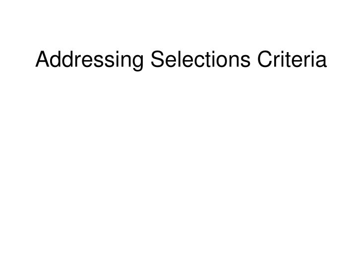 addressing selections criteria n.