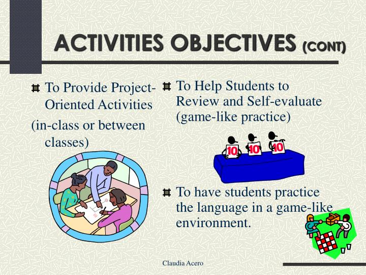 To Provide Project-Oriented Activities