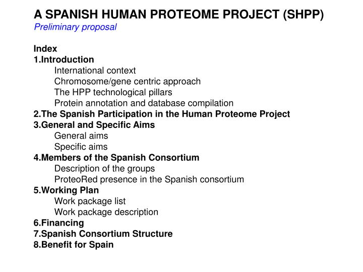 A SPANISH HUMAN PROTEOME PROJECT (SHPP)