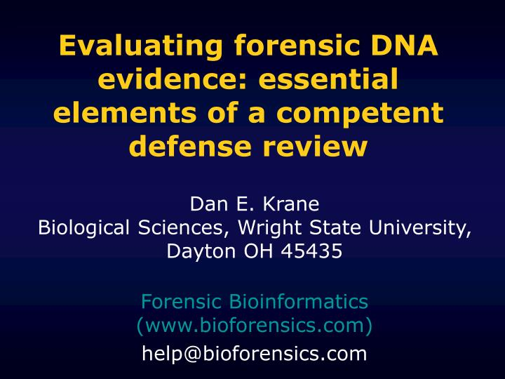 evaluating forensic dna evidence essential elements of a competent defense review n.
