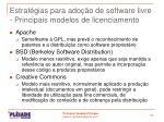 estrat gias para ado o de software livre principais modelos de licenciamento1