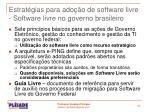 estrat gias para ado o de software livre software livre no governo brasileiro