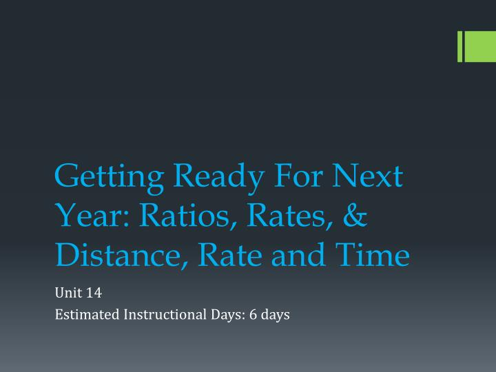getting ready for next year ratios rates distance rate and time n.