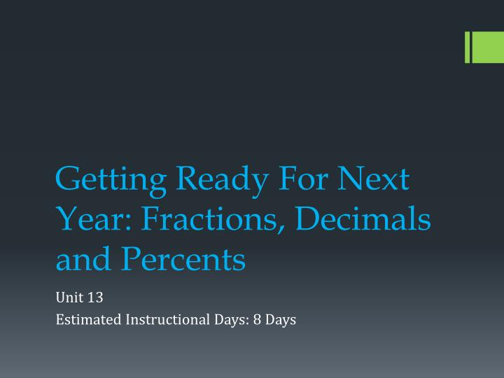 getting ready for next year fractions decimals and percents n.