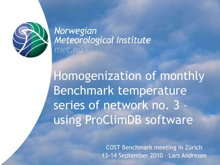 homogenization of monthly benchmark temperature series of network no 3 using proclimdb software n.