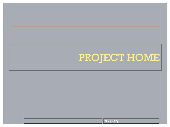 project home n.