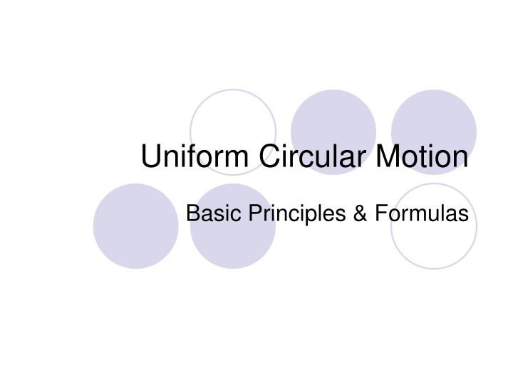 uniform circular motion n.