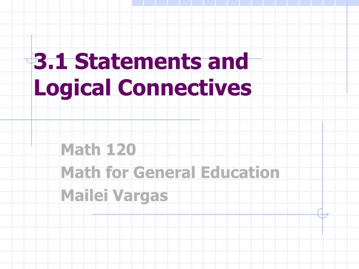 3 1 statements and logical connectives n.