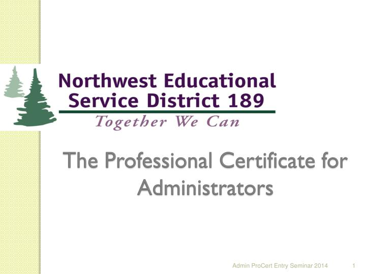 the professional certificate for administrators n.