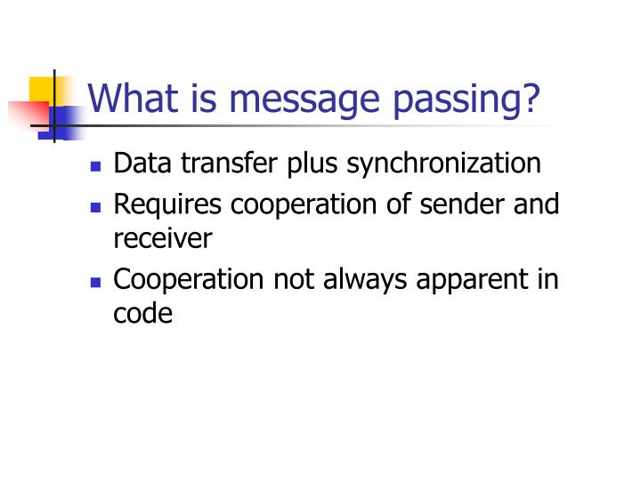 What is message passing?