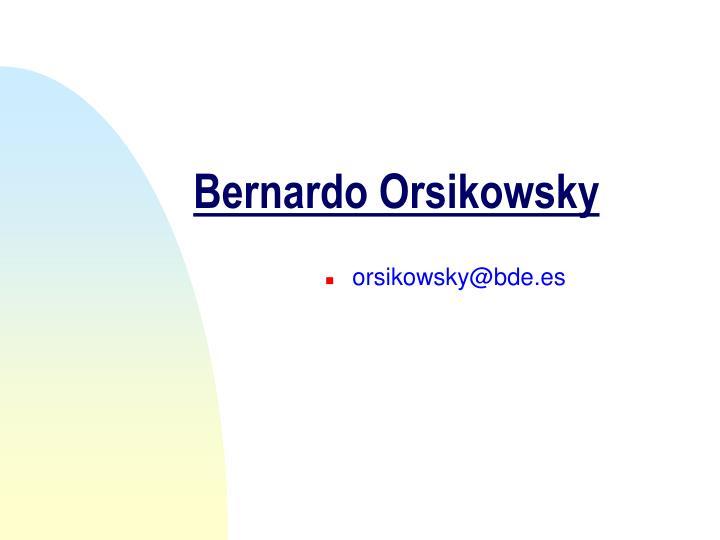 Bernardo Orsikowsky