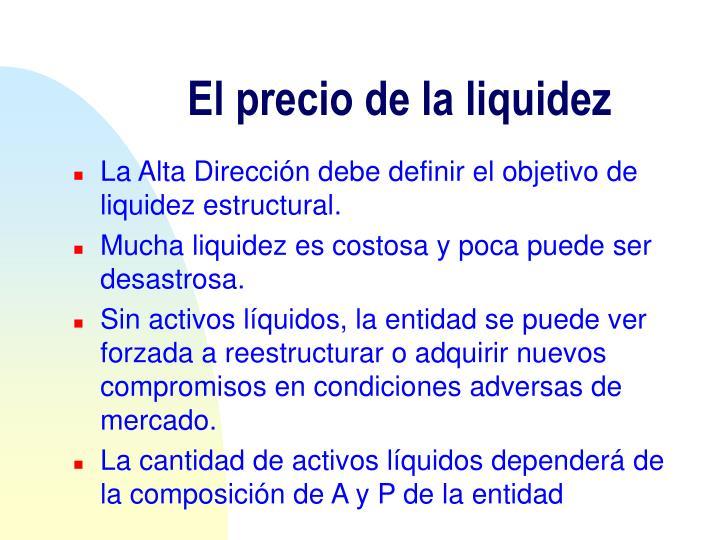 El precio de la liquidez