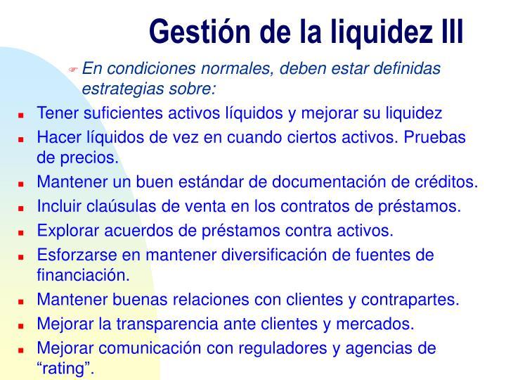 Gestión de la liquidez III