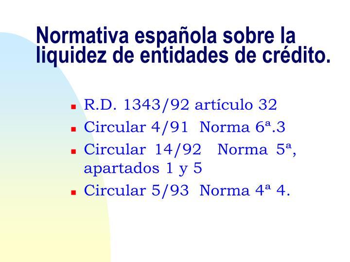 Normativa española sobre la liquidez de entidades de crédito.