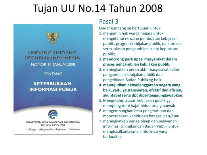 Tujan UU No.14 Tahun 2008
