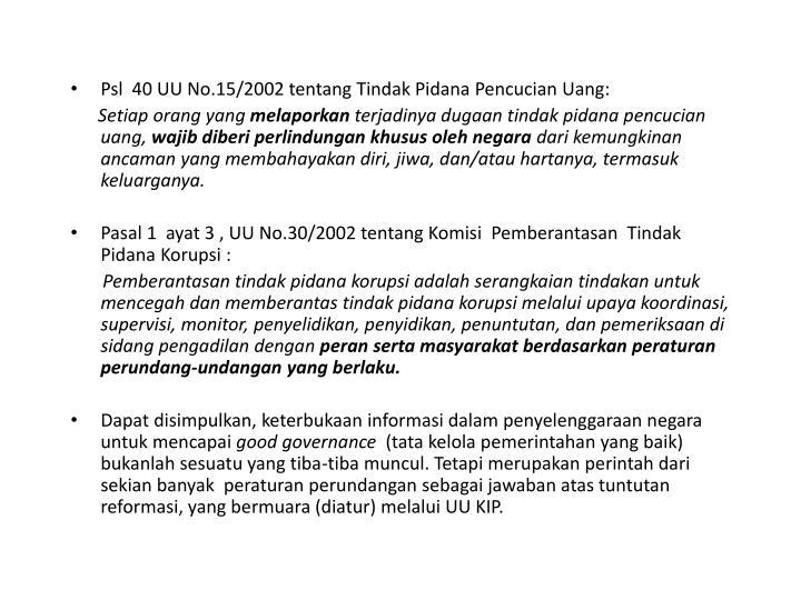 Psl  40 UU No.15/2002 tentang Tindak Pidana Pencucian Uang: