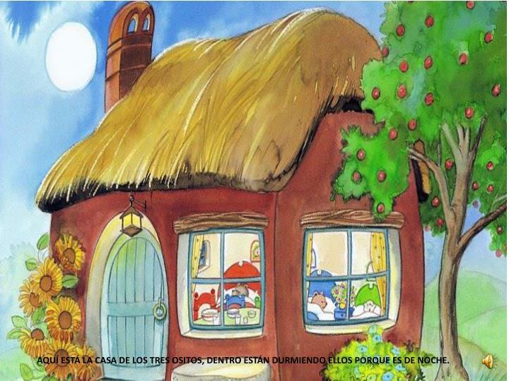 Ppt aqu est la casa de los tres ositos dentro est n durmiendo ellos porque es de noche - La casa del compas de oro ...