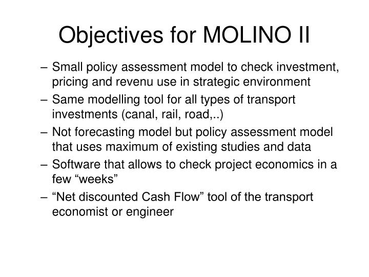 Objectives for MOLINO II