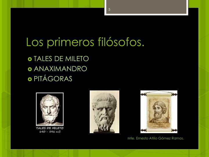 Los primeros filósofos.