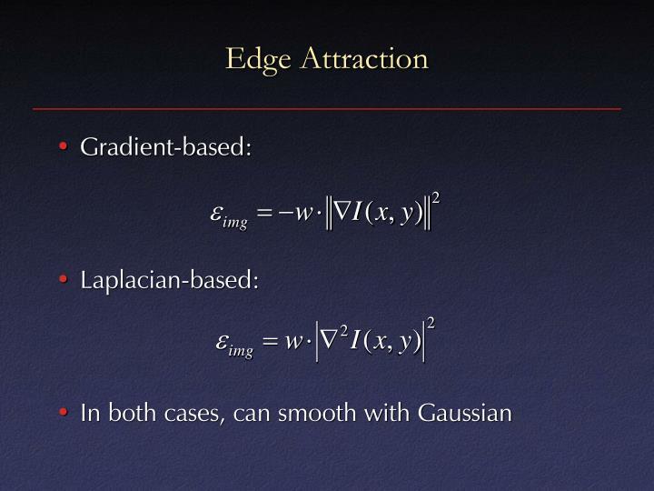 Edge Attraction