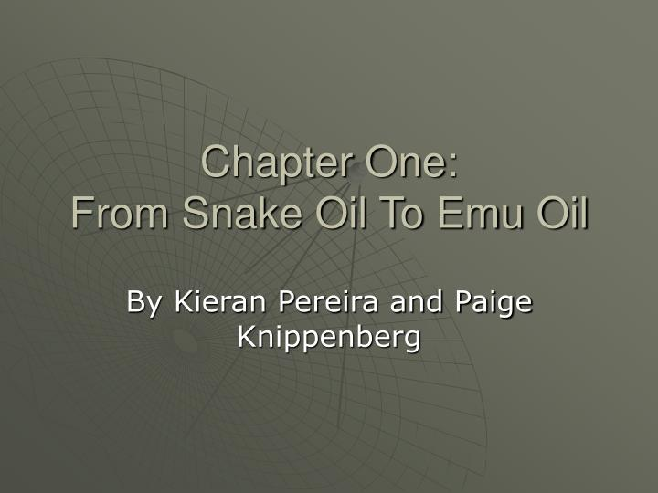 chapter one from snake oil to emu oil n.