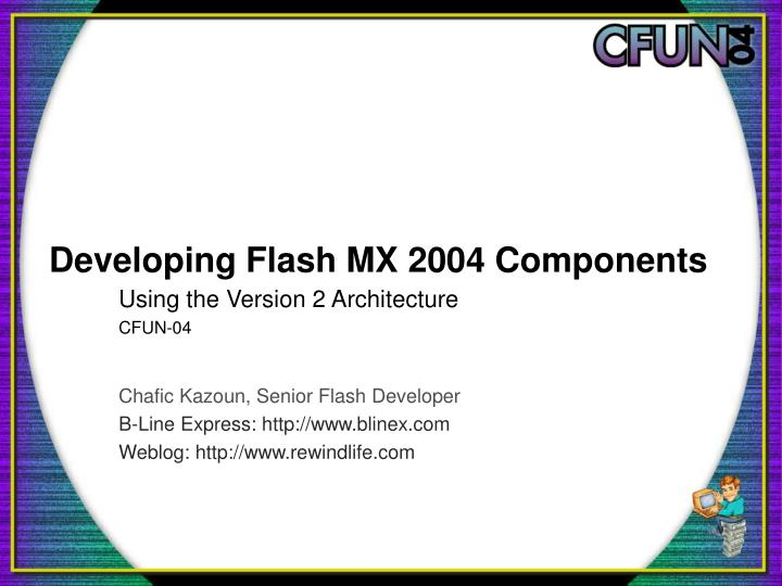 developing flash mx 2004 components n.