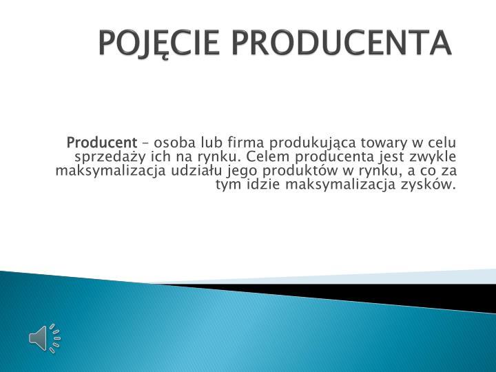 Poj cie producenta
