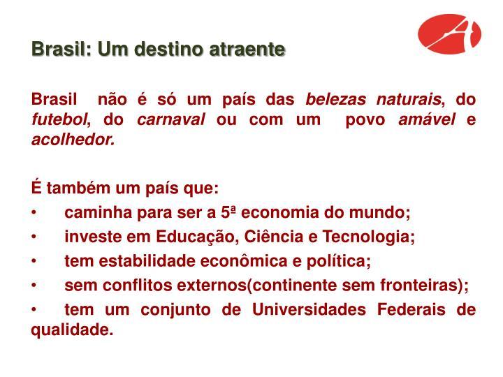 Brasil: Um destino atraente