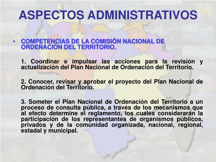 COMPETENCIAS DE LA COMISIÓN NACIONAL DE  ORDENACIÓN DEL TERRITORIO.