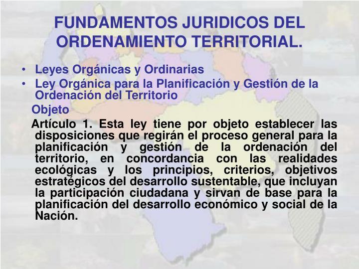 Leyes Orgánicas y Ordinarias