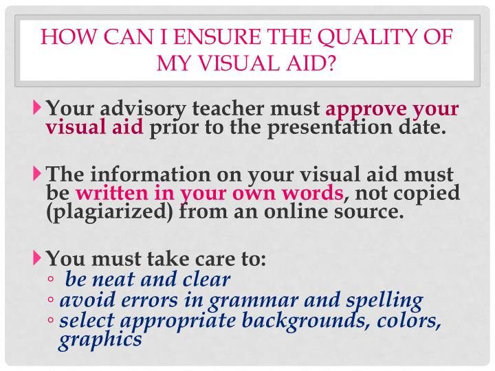 How can I ensure the quality of my visual aid?