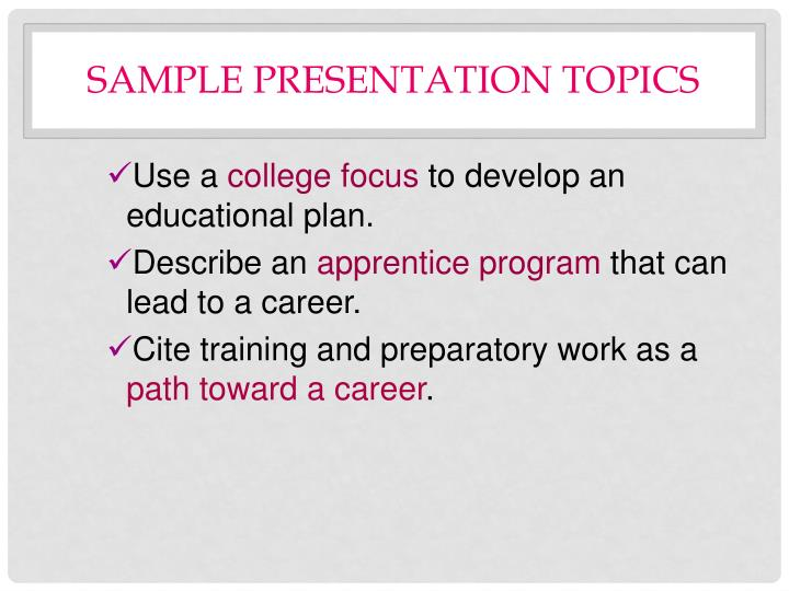 Sample Presentation Topics