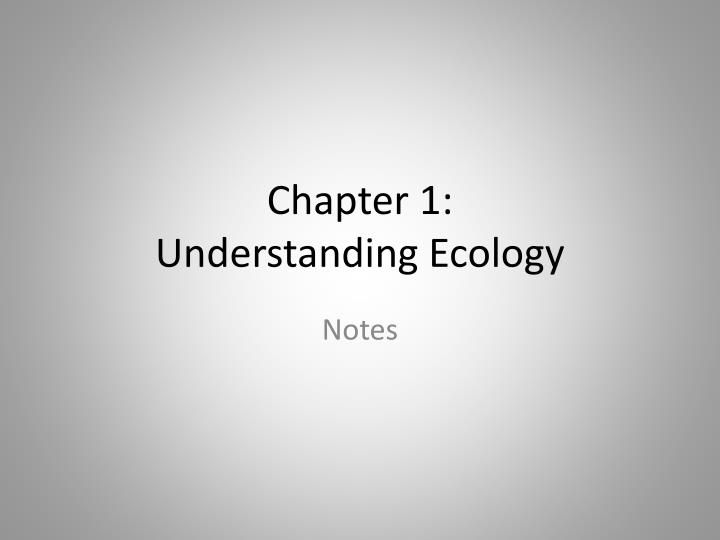 chapter 1 understanding ecology n.