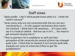 staff views