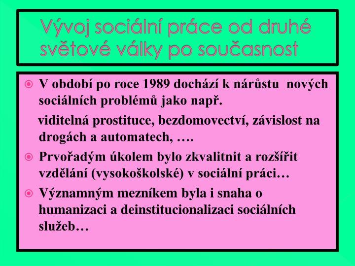 Vývoj sociální práce od druhé světové války po současnost