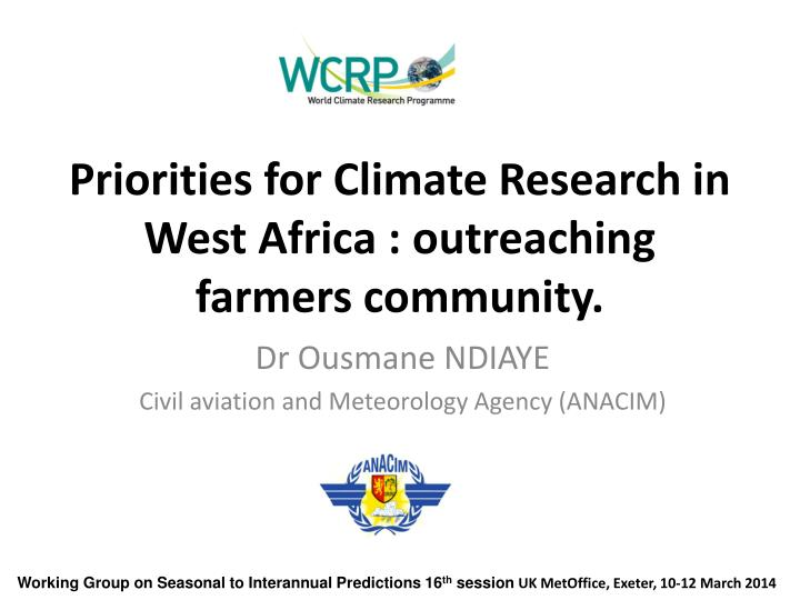 Ppt priorities for climate research in west africa outreaching priorities for climate research in west africa outreaching farmers toneelgroepblik Choice Image