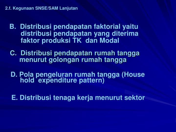 2.f. Kegunaan SNSE/SAM Lanjutan