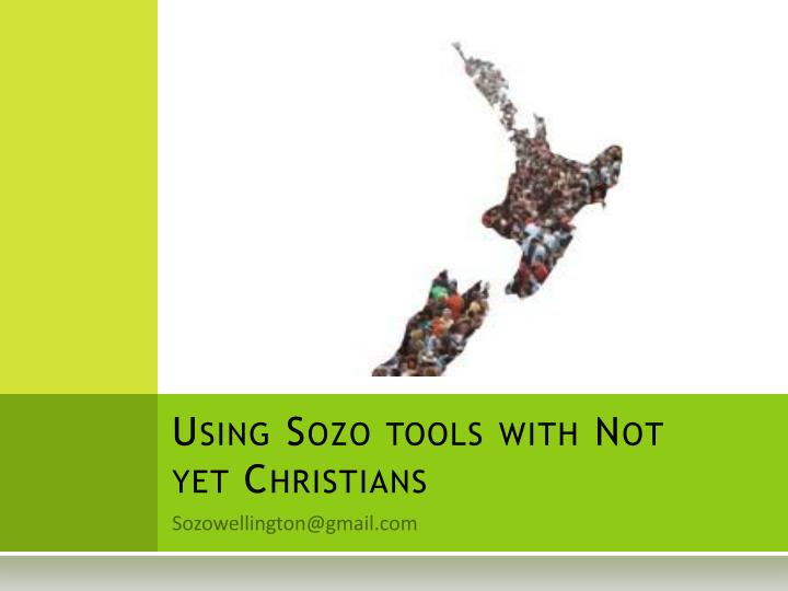 using sozo tools with not yet christians n.