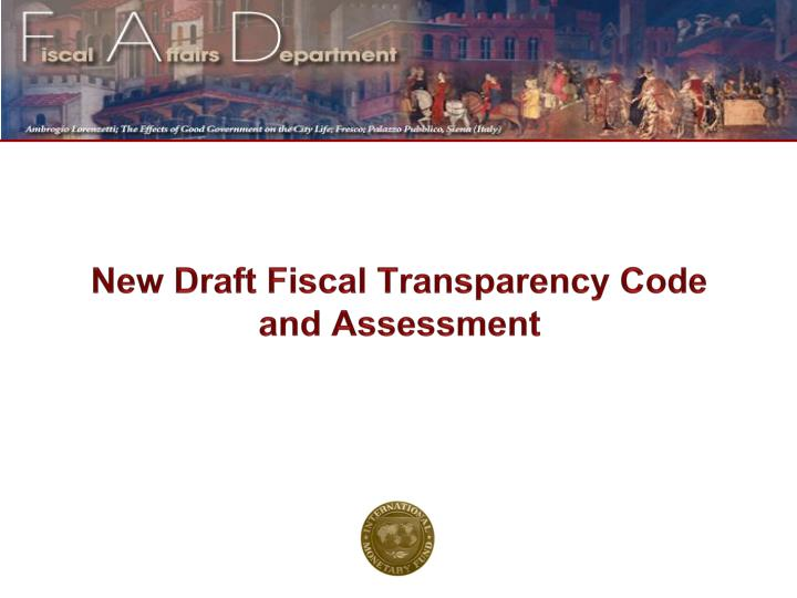 new draft fiscal transparency code and assessment n.
