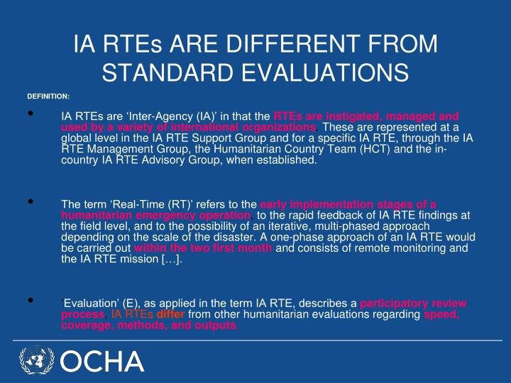 IA RTEs ARE DIFFERENT FROM STANDARD EVALUATIONS