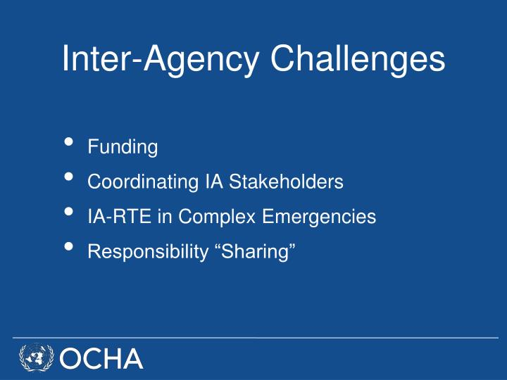 Inter-Agency Challenges