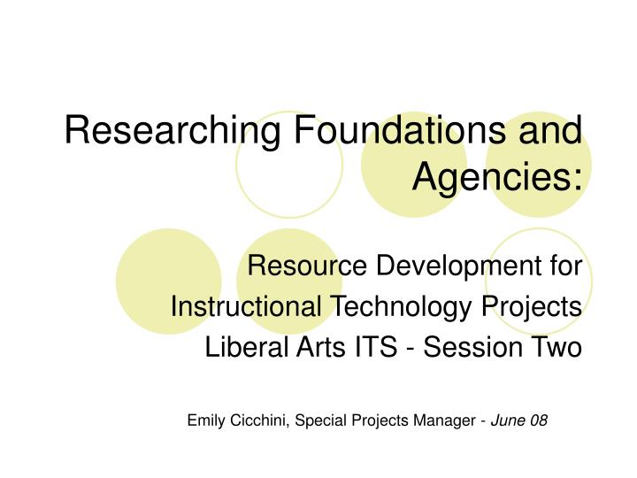 researching foundations and agencies