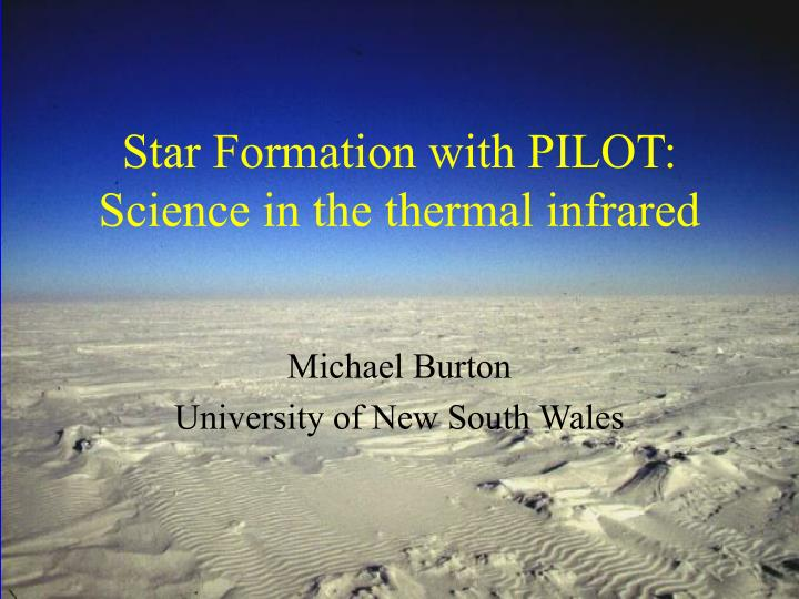 star formation with pilot science in the thermal infrared n.