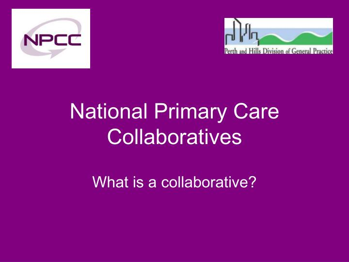 national primary care collaboratives n.