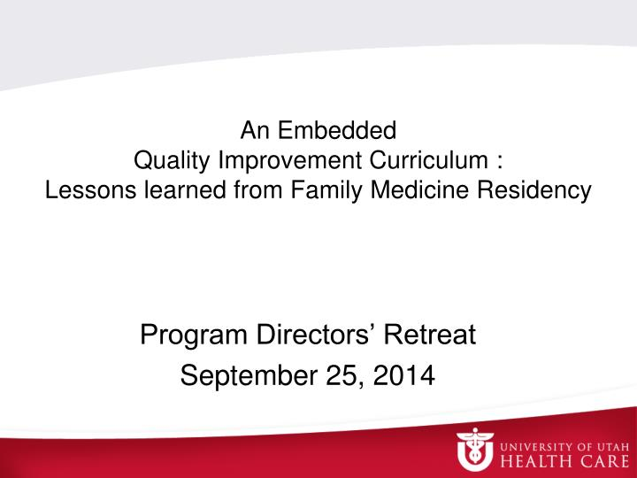 an embedded quality improvement curriculum lessons learned from family medicine residency n.