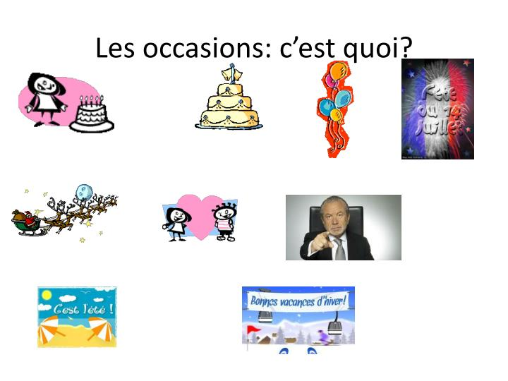 Les occasions: