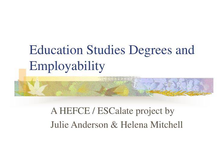 education studies degrees and employability n.