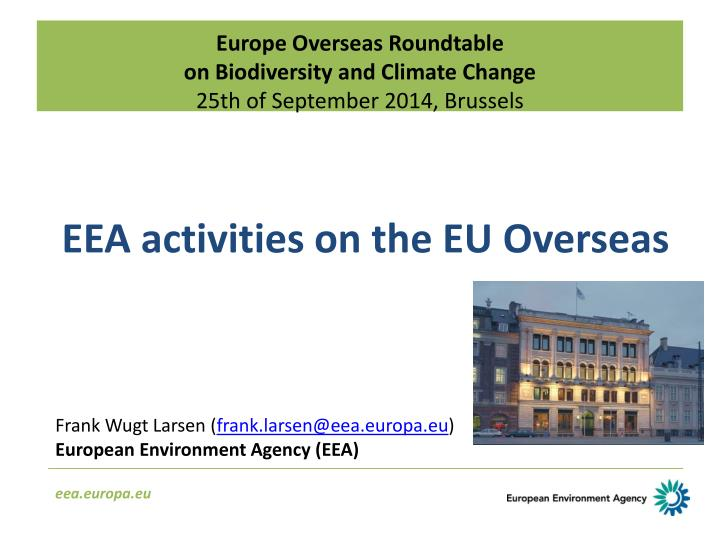 europe overseas roundtable on biodiversity and climate change 25th of september 2014 brussels n.