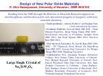 design of new polar oxide materials p shiv halasyamani university of houston dmr 06521501